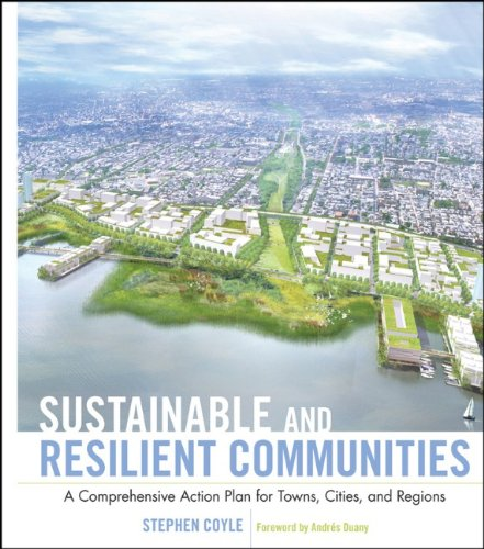 Sustainable and Resilient Communities A Comprehensive Action Plan for Towns, Cities, and Regions  2011 edition cover