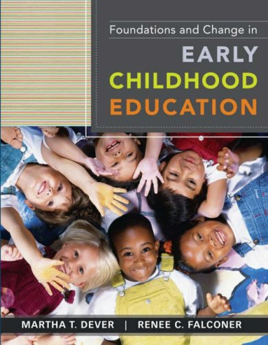 Foundations and Change in Early Childhood Education  11th 2008 edition cover