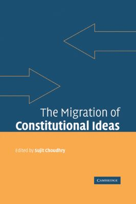 Migration of Constitutional Ideas   2010 9780521173476 Front Cover