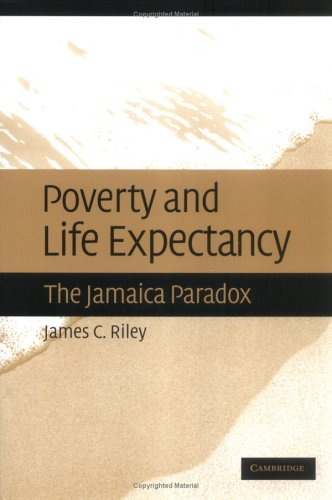 Poverty and Life Expectancy The Jamaica Paradox  2005 9780521850476 Front Cover