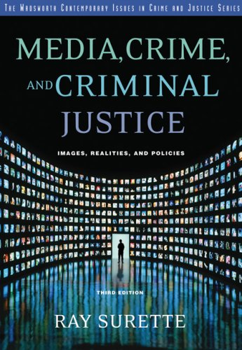 Media, Crime, and Criminal Justice Images, Realities and Policies 3rd 2007 (Revised) edition cover
