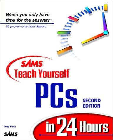 Sams Teach Yourself PCs in 24 Hours  2nd 1998 9780672314476 Front Cover