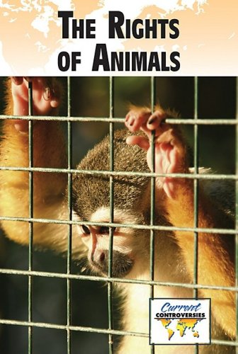 Rights of Animals   2009 9780737741476 Front Cover