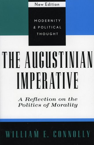 Augustinian Imperative A Reflection on the Politics of Morality 2nd 2002 (Revised) 9780742521476 Front Cover