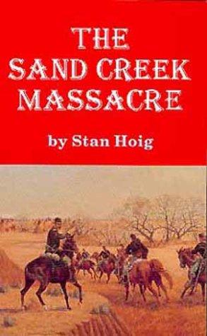 Sand Creek Massacre  N/A edition cover