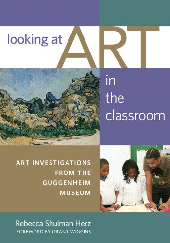 Looking at Art in the Classroom Art Investigations from the Guggenheim Museum  2010 edition cover