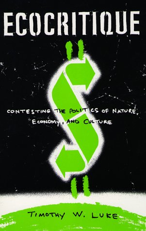 Ecocritique Contesting the Politics of Nature, Economy, and Culture 2nd 1997 edition cover
