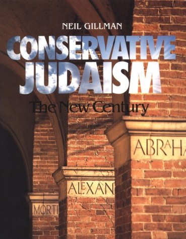 Conservative Judaism The New Century N/A 9780874415476 Front Cover