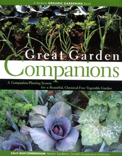 Great Garden Companions A Companion-Planting System for a Beautiful, Chemical-Free Vegetable Garden Revised  9780875968476 Front Cover