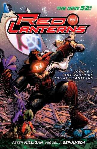Red Lanterns Vol. 2: the Death of the Red Lanterns (the New 52)   2013 9781401238476 Front Cover