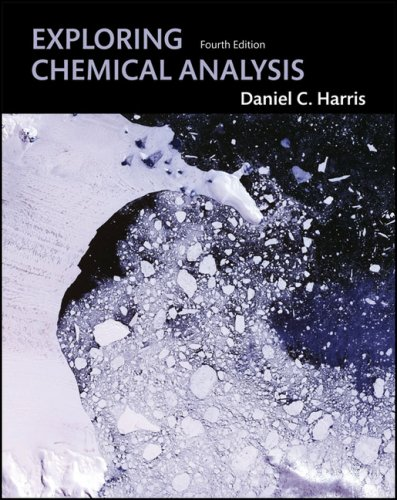 Exploring Chemical Analysis  4th 2009 (Revised) edition cover