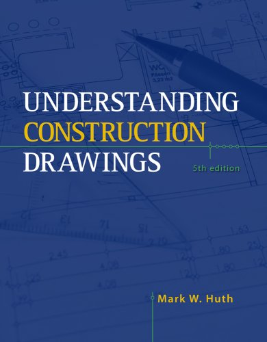 Understanding Construction Drawings  5th 2010 edition cover
