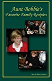 Aunt Bobbie`S Favorite Family Recipes  N/A 9781492261476 Front Cover