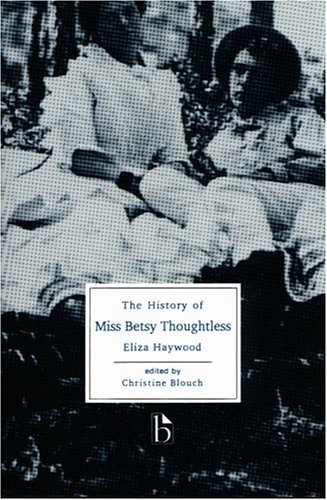 History of Miss Betsy Thoughtless   1998 edition cover