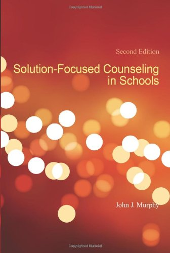 Solution-Focused Counseling in Schools  2nd 2007 edition cover