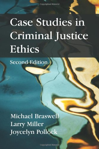 Case Studies in Criminal Justice Ethics  2nd edition cover