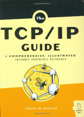 TCP/IP Guide A Comprehensive, Illustrated Internet Protocols Reference  2004 edition cover