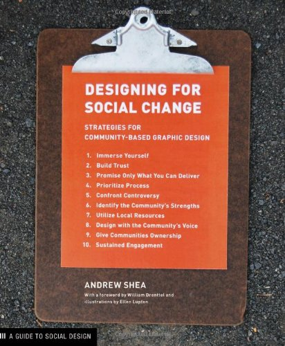 Designing for Social Change Strategies for Community-Based Graphic Design  2012 edition cover