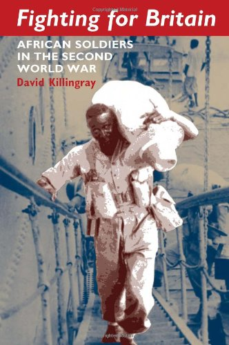 Fighting for Britain African Soldiers in the Second World War  2012 edition cover
