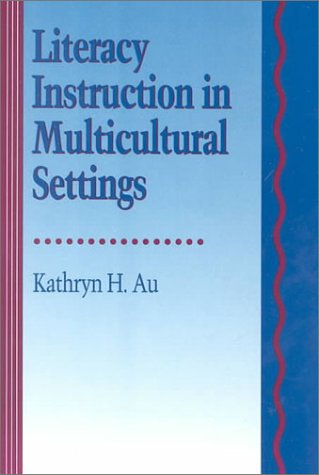 Literacy Instruction in Multicultural Settings   1993 9780030768477 Front Cover