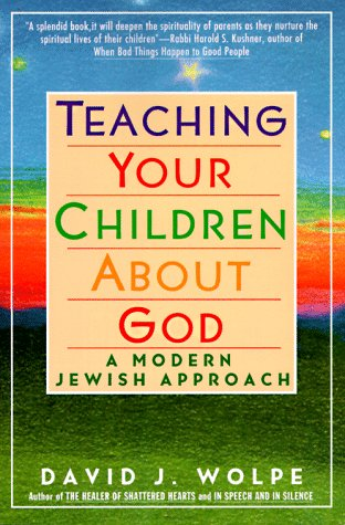 Teaching Your Children about God A Modern Jewish Approach N/A 9780060976477 Front Cover