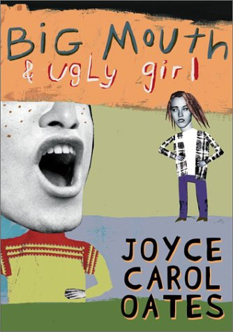 Big Mouth and Ugly Girl   2002 9780064473477 Front Cover