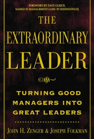 Extraordinary Leader Turning Good Managers into Great Leaders  2002 edition cover