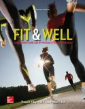 Fit and Well Core Concepts and Labs in Physical Fitness and Wellness 11th 2015 9780073523477 Front Cover