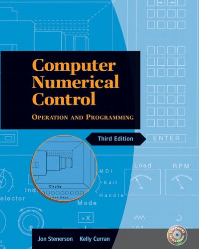 Computer Numerical Control Operation and Programming 3rd 2007 (Revised) edition cover