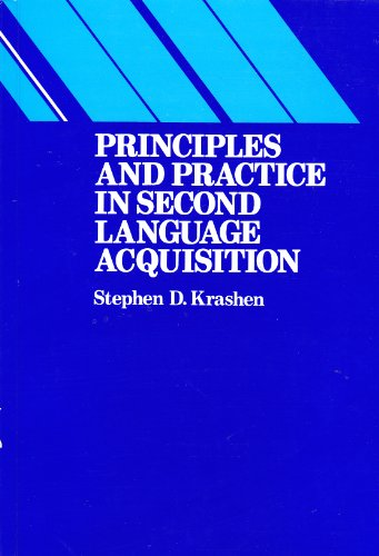 Principles and Practice in Second Language Acquisition 1st 9780137100477 Front Cover