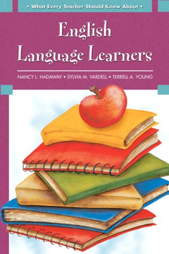 What Every Teacher Should Know About English Language Learners  2009 edition cover