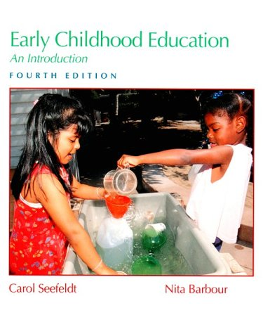Early Childhood Education An Introduction 4th 1998 (Revised) 9780137481477 Front Cover