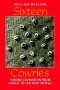 Sixteen Cowries Yoruba Divination from Africa to the New World N/A edition cover