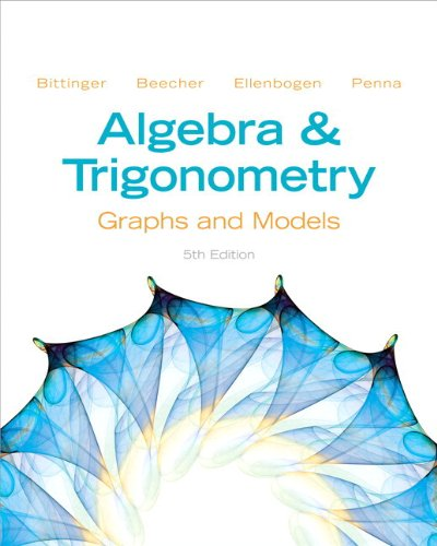 Algebra and Trigonometry Graphs and Models 5th 2013 edition cover