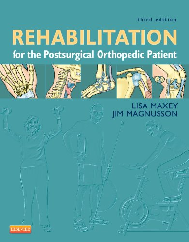 Rehabilitation for the Postsurgical Orthopedic Patient  3rd 2012 edition cover