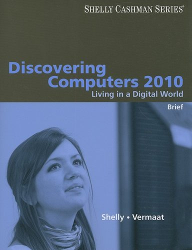 Discovering Computers 2010 Living in a Digital World  2010 (Brief Edition) edition cover