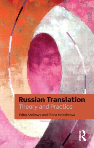 Russian Translation Theory and Practice  2009 9780415473477 Front Cover