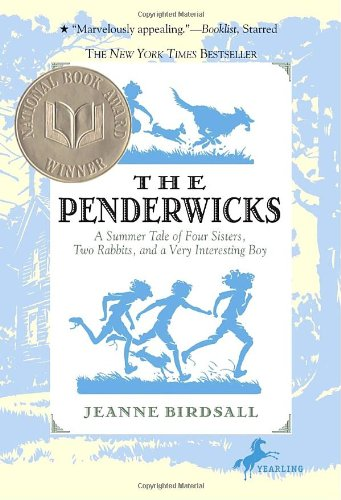 Penderwicks A Summer Tale of Four Sisters, Two Rabbits, and a Very Interesting Boy  2007 9780440420477 Front Cover