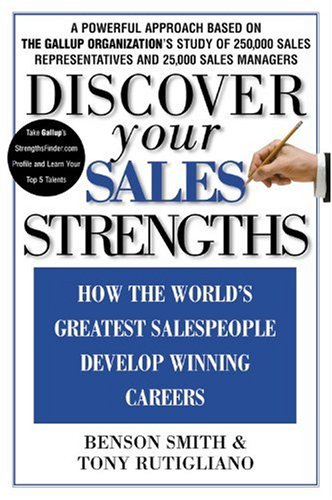 Discover Your Sales Strengths How the World's Greatest Salespeople Develop Winning Careers  2003 edition cover
