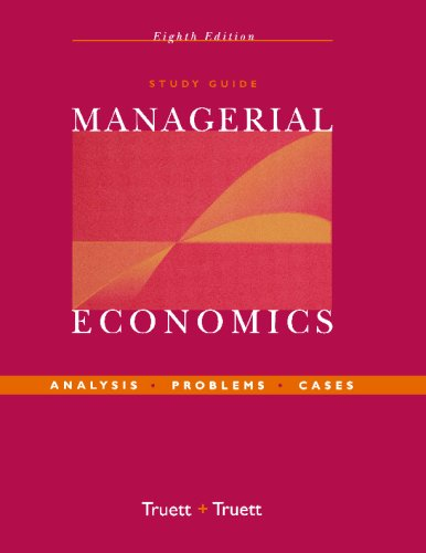 Study Guide to Managerial Economics Analysis, Problems, Cases 8th 2004 (Revised) edition cover