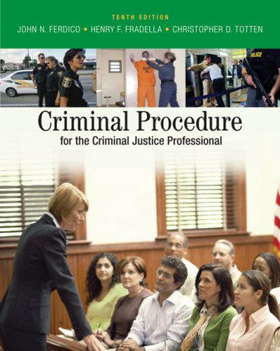 Criminal Procedure for the Criminal Justice Professional  10th 2009 edition cover