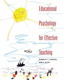 Educational Psychology for Effective Teaching  1999 9780534538477 Front Cover