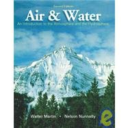 Air and Water : An Introduction to the Atmosphere and the Hydrosphere 2nd 2003 (Revised) 9780757502477 Front Cover