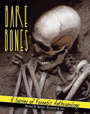 Bare Bones A Survey of Forensic Anthropology Revised  edition cover