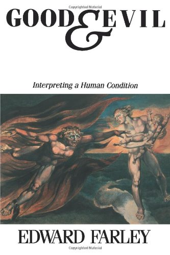 Good and Evil Interpreting a Human Condition N/A 9780800624477 Front Cover