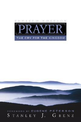 Prayer The Cry for the Kingdom  2005 (Revised) edition cover
