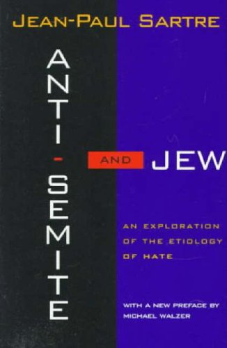 Anti-Semite and Jew An Exploration of the Etiology of Hate N/A edition cover
