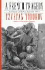 French Tragedy Scenes of Civil War, Summer 1944  1996 (Revised) edition cover