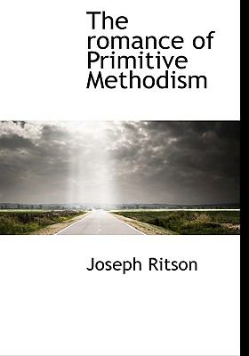 Romance of Primitive Methodism N/A 9781115402477 Front Cover