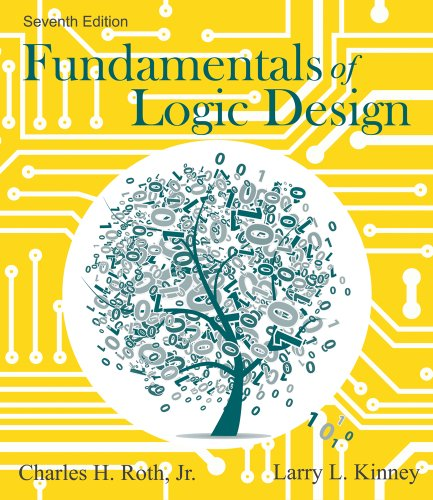 Fundamentals of Logic Design  7th 2014 (Revised) 9781133628477 Front Cover